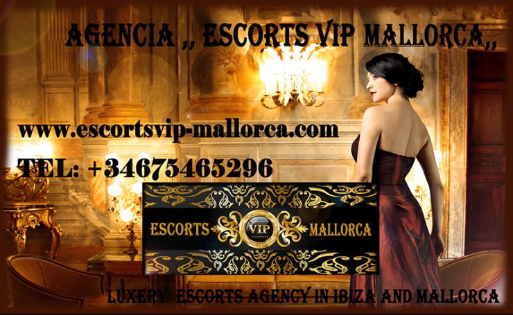 ESCORTS VIP  MALLORCA